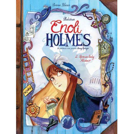 Śledztwa Enoli Holmes. Tom 2. Sprawa lady Alistair