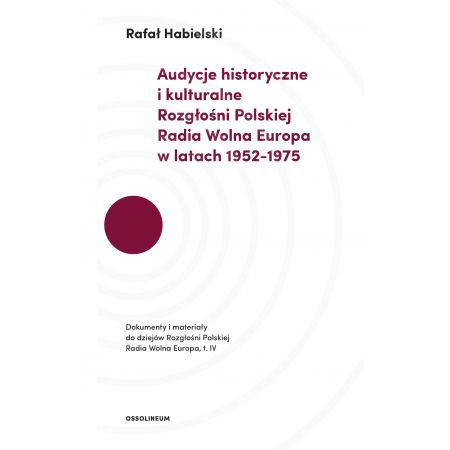 Audycje historyczne i kulturalne Rozgłośni...