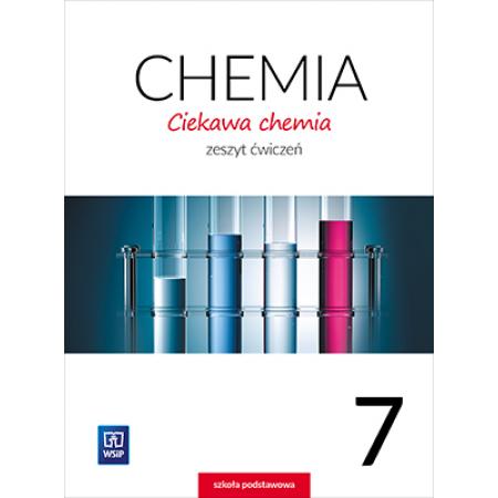 Chemia SP 7 Ciekawa chemia ćw. WSiP