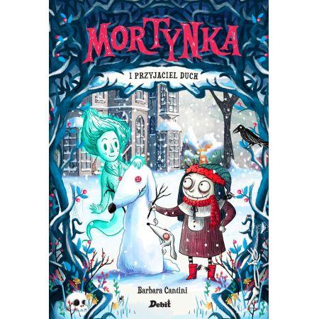 Mortynka i przyjaciel duch