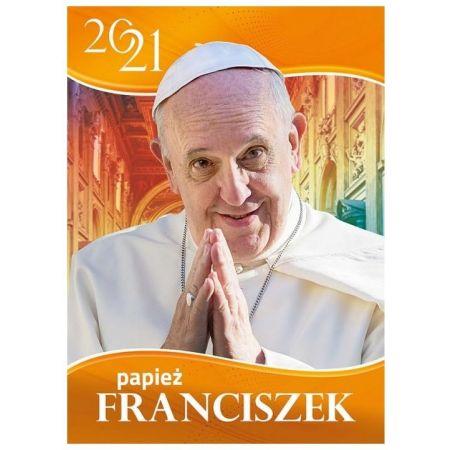 Kalendarz 2021 Ścienny papież Franciszek