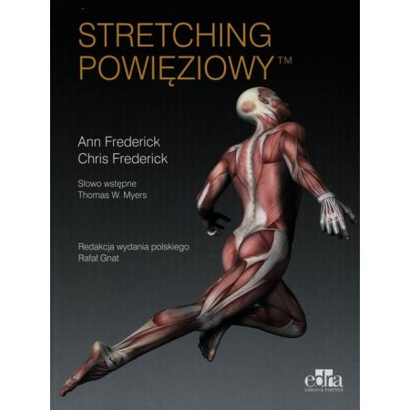 Stretching powięziowy
