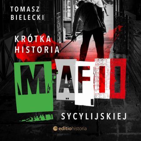 Krótka historia mafii sycylijskiej