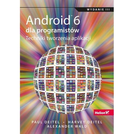 Android 6 dla programistów. Techniki tworzenia aplikacji
