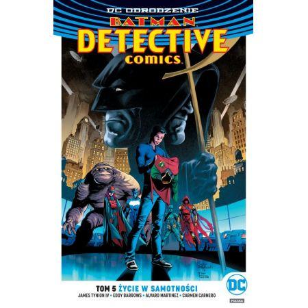 Batman Detective Comics. Tom 5. Życie w samotności