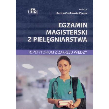 Egzamin magisterski z pielęgniarstwa. Repetytorium