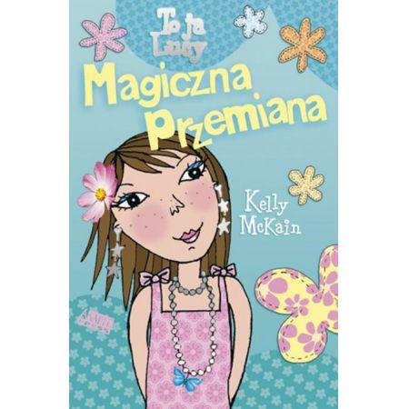 Magiczna Przemiana - McKain Kelly