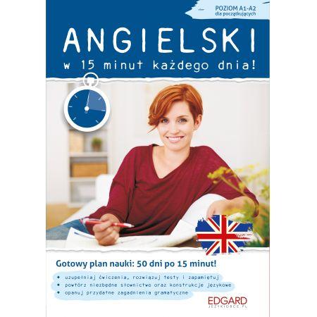 Angielski w 15 minut każdego dnia