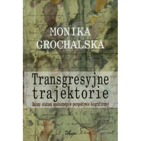 Transgresyjne trajektorie