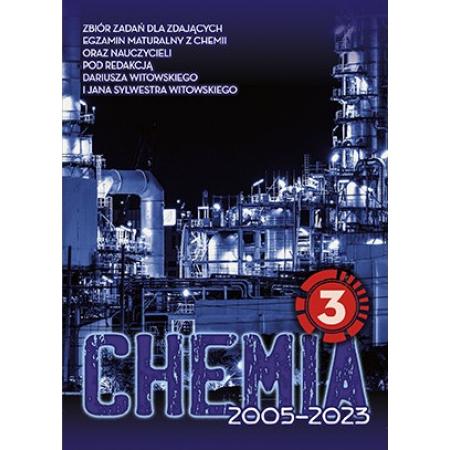 Chemia. Matura 2002-2021. Zbiór zadań wraz z odpowiedziami. Tom 3. Podstawy elektrochemii oraz Podstawy chemii organicznej