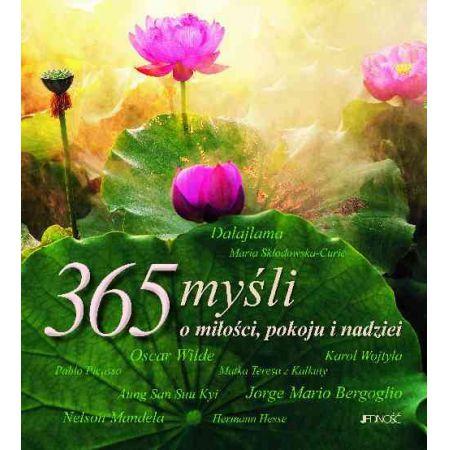 365 myśli o miłości pokoju i nadziei
