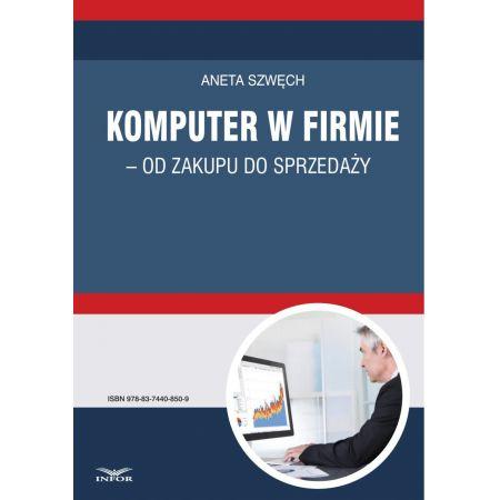 Komputer w firmie - od zakupu do sprzedaży