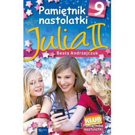 Pamiętnik nastolatki 9. Julia II