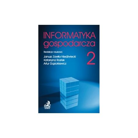 Informatyka Gospodarcza. Tom II