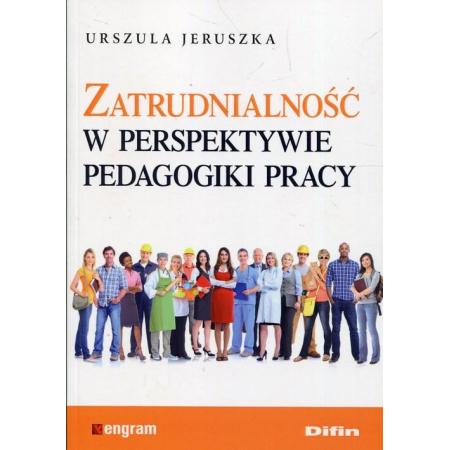 Zatrudnialność w perspektywie pedagogiki pracy