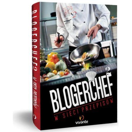 BlogerChef 2. W sieci przepisów