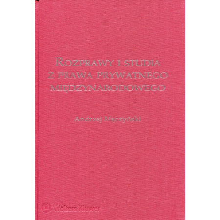 Rozprawy i studia z prawa prywatnego międzynarod..