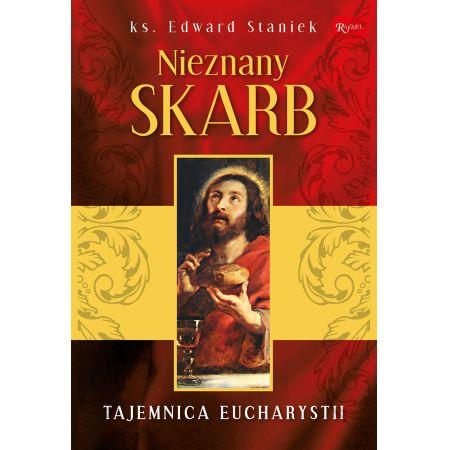 Nieznany skarb. Tajemnice Eucharystii