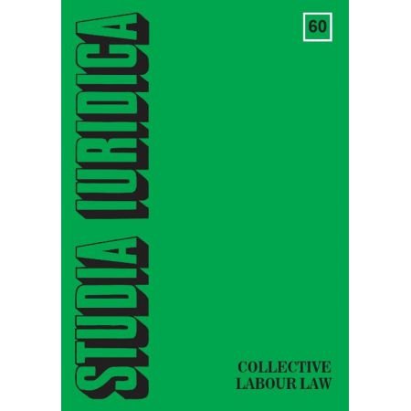 Studia Iuridica, nr 60. Collective Labour Law