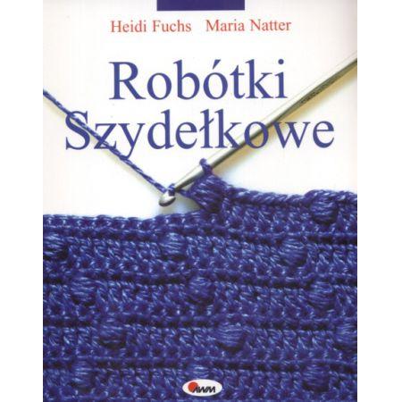 0311ae69fb54a5 Robótki szydełkowe (Heidi Fuchs) książka w księgarni TaniaKsiazka.pl