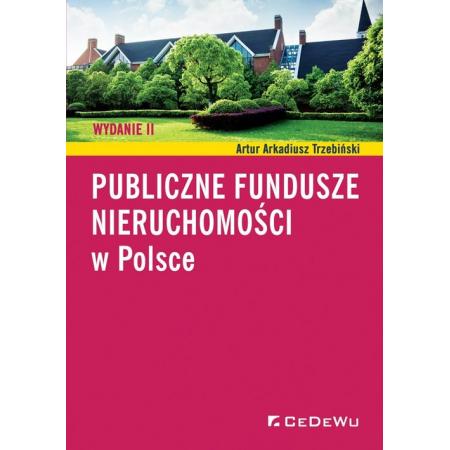 Publiczne fundusze nieruchomości w Polsce w.2