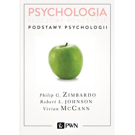 Psychologia Kluczowe koncepcje Tom 1 Podstawy psychologii