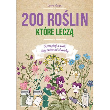 200 roślin, które leczą