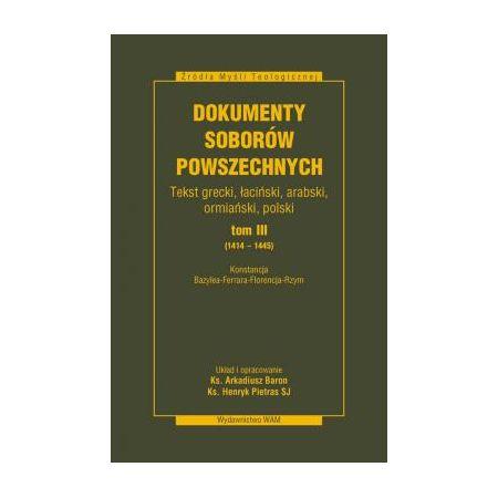 Dokumenty Soborów Powszechnych. Tom III (1414-1445)