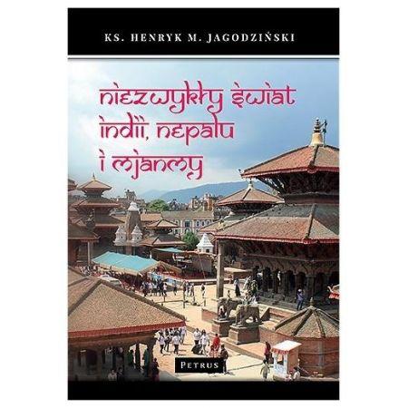Niezwykły świat Indii, Nepalu i Mjanmy