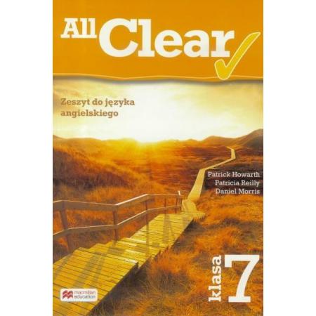 All Clear. Klasa 7. Zeszyt do języka angielskiego. Szkoła podstawowa