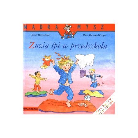 Mądra mysz - Zuzia śpi w przedszkolu