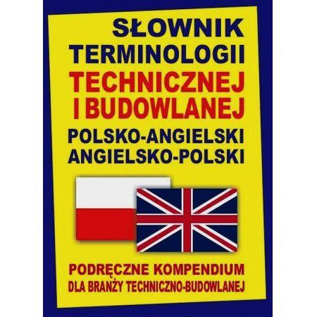 Słownik terminologii technicznej i budowlanej ang.