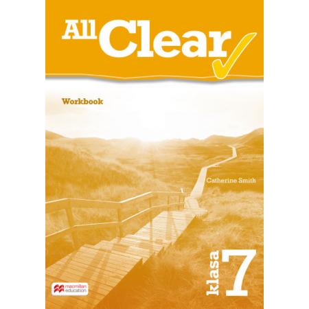 All Clear. Klasa 7. Zeszyt ćwiczeń. Język angielski. Szkoła podstawowa