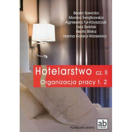 Hotelarstwo cz. II Organizacja pracy T.2 FORMAT-AB