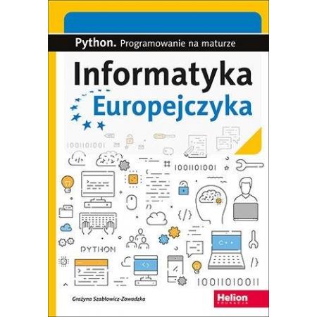 Informatyka Europejczyka. Python. Progr.na maturze