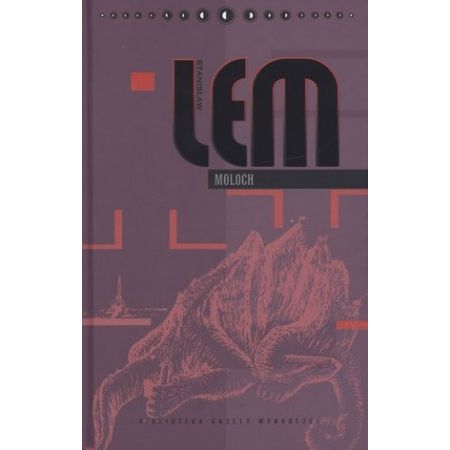 Dzieła S. Lem T.30 - Moloch