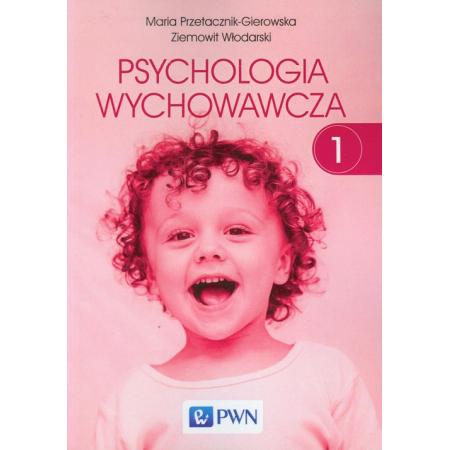 Psychologia wychowawcza Tom 1