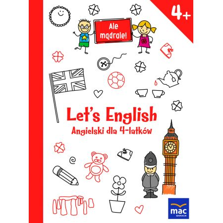 Ale mądrale! 4+ Let s English. Ang. dla 4-latków