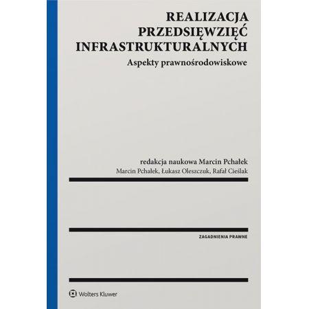 Realizacja przedsięwzięć infrastrukturalnych
