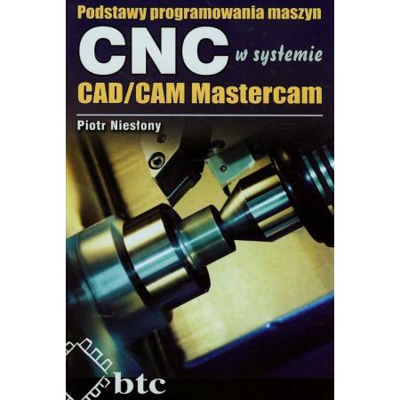 Podstawy programowania maszyn CNC systemie CAD/CAM