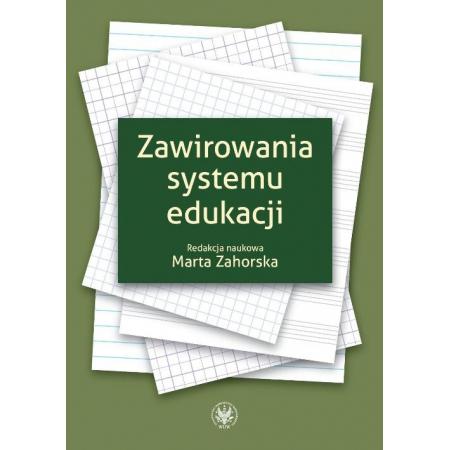 Zawirowania systemu edukacji