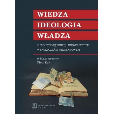 Wiedza ideologia władza