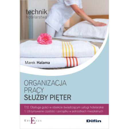 Technik hotelar. - Organizacja pracy służby pięter