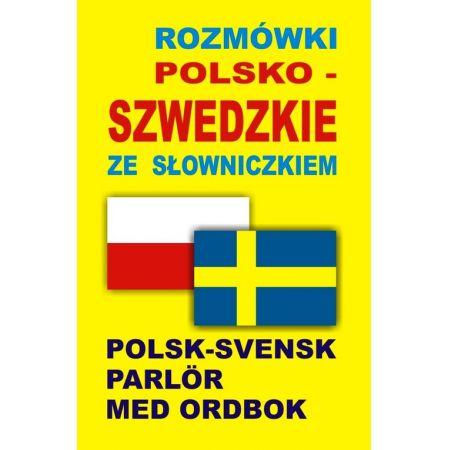 Rozmówki polsko-szwedzkie ze słowniczkiem