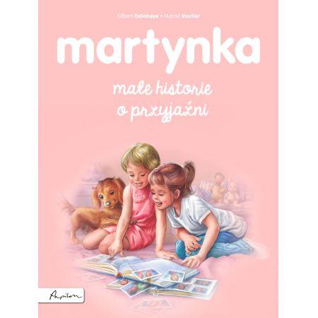 Martynka małe historie o przyjaźni