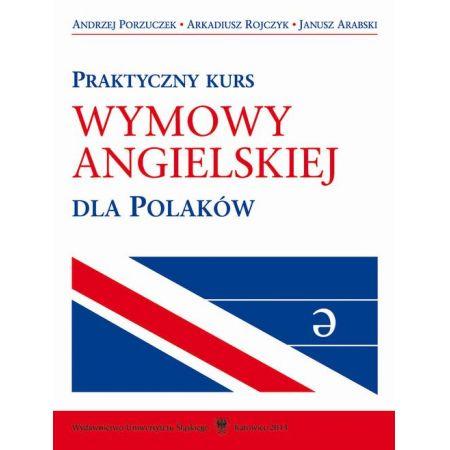 Praktyczny kurs wymowy angielskiej dla Polaków + mp3 do pobrania
