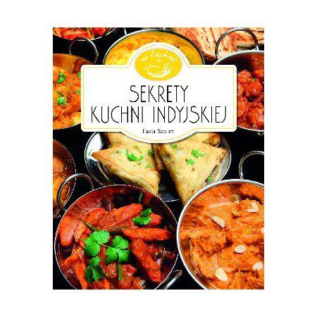 W Kuchni Sekrety Kuchni Indyjskiej