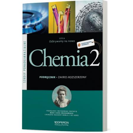 Odkrywamy na nowo. Chemia 2. Podręcznik. Zakres rozszerzony. Szkoły ponadgimnazjalne
