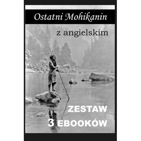 Ostatni Mohikanin z angielskim. Zestaw 3 ebooków