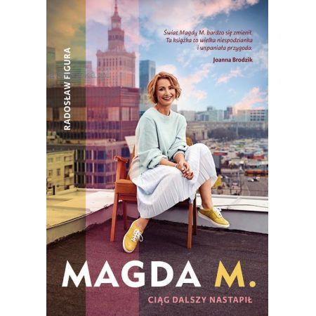 Magda M. Ciąg dalszy nastąpił